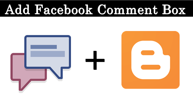 How To Add Facebook Comment Box To Blogger Posts