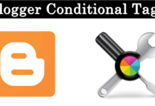 Blogger Conditional Tags Statements