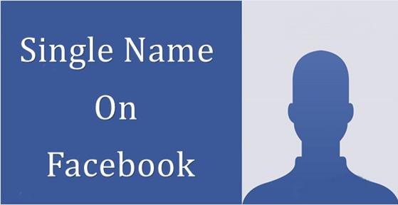 Create Single Name Account On Facebook