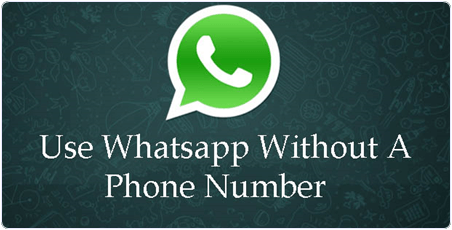 How to Use Whatsapp Without Mobile Number.