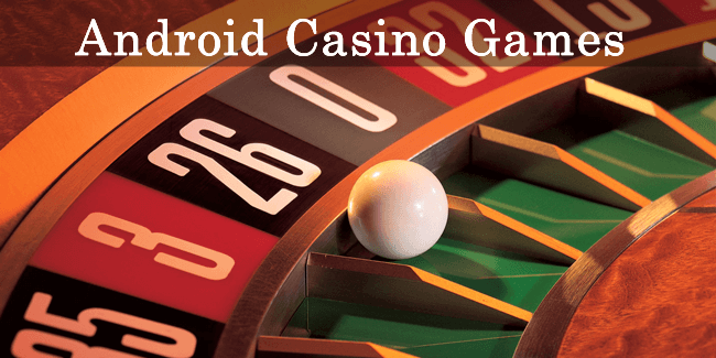 best casino games in android