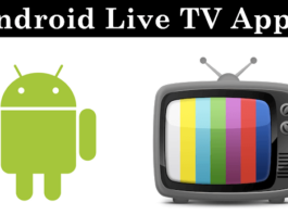 Top 10 Best Live TV Apps For Android