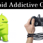 Top 10 Best Addictive Games For Android