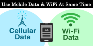 How To Use WiFi And Mobile Data Simultaneously On Android