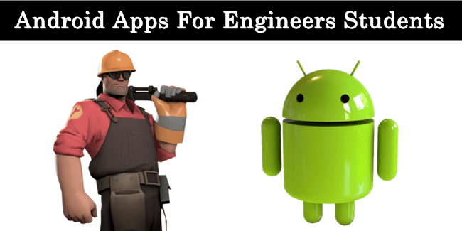 Top 10 Best Android Apps For Engineering Students