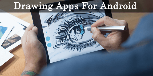 Top 10 Best Drawing Apps For Android