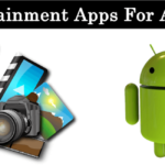 Top 10 Best Entertainment Apps For Android