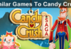 Similar Games Like Candy Crush