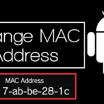 How To Change Mac Address On Android Device