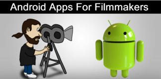 Top 10 Best Android Apps For Film Makers
