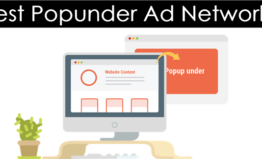 Top 15 Best Popunder Ad Networks