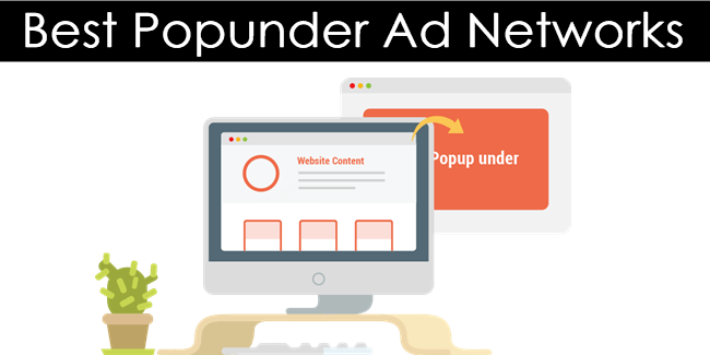 Top 15 Best Popunder Ad Networks - 2018