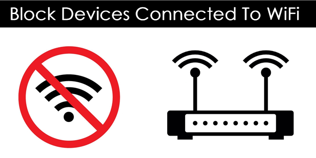 How To Check/Block Devices Connected To WiFi Network