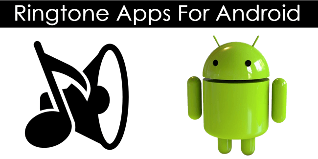 Best Ringtone Apps for Android mobile