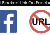 How to Send, Share Or Post Blocked Links On Facebook