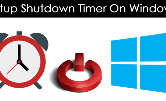 How To Set Shutdown Timer On Windows 7, 8, 10