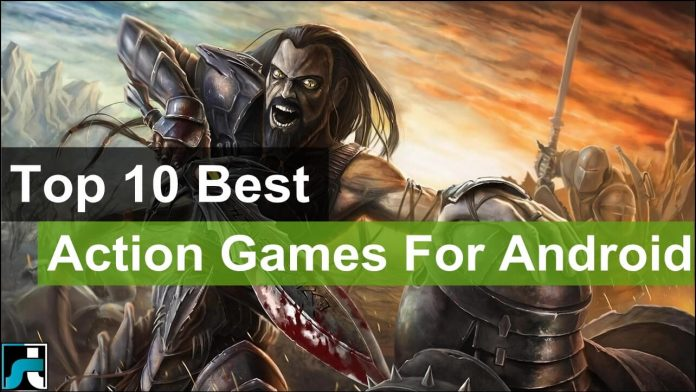 Top 10 best action games for android
