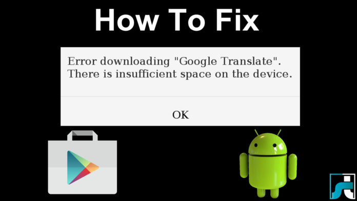 How To Fix Error Downloading There Is Insufficient Space On Device