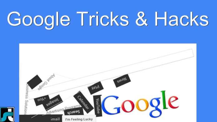 Google tricks and secrets hacks tips