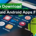 How to download paid apps games free for android