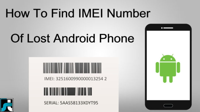 How to find imei number of lost android phone