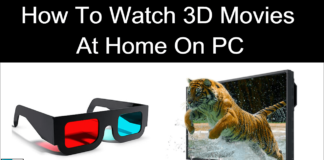 How To Watch 3D Movies At Home On PC Laptop