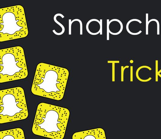 snapchat tricks tips and hacks