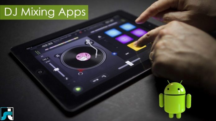 Top 10 best dj mixing apps for android