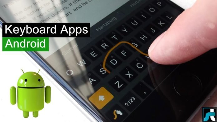 Top 10 best keyboard apps for android
