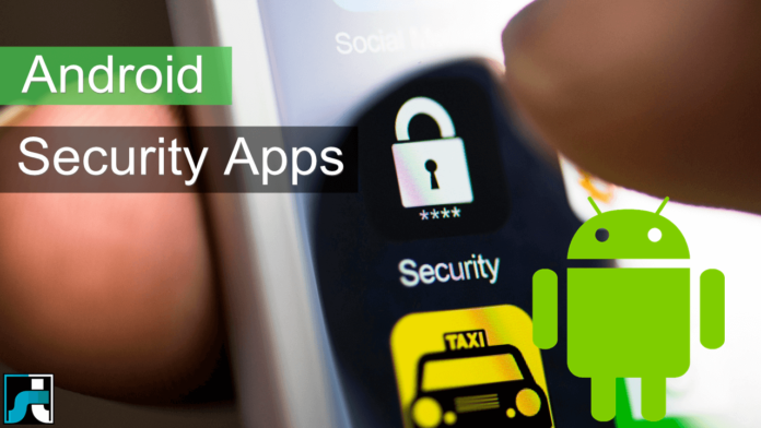 Top 10 best security apps for android