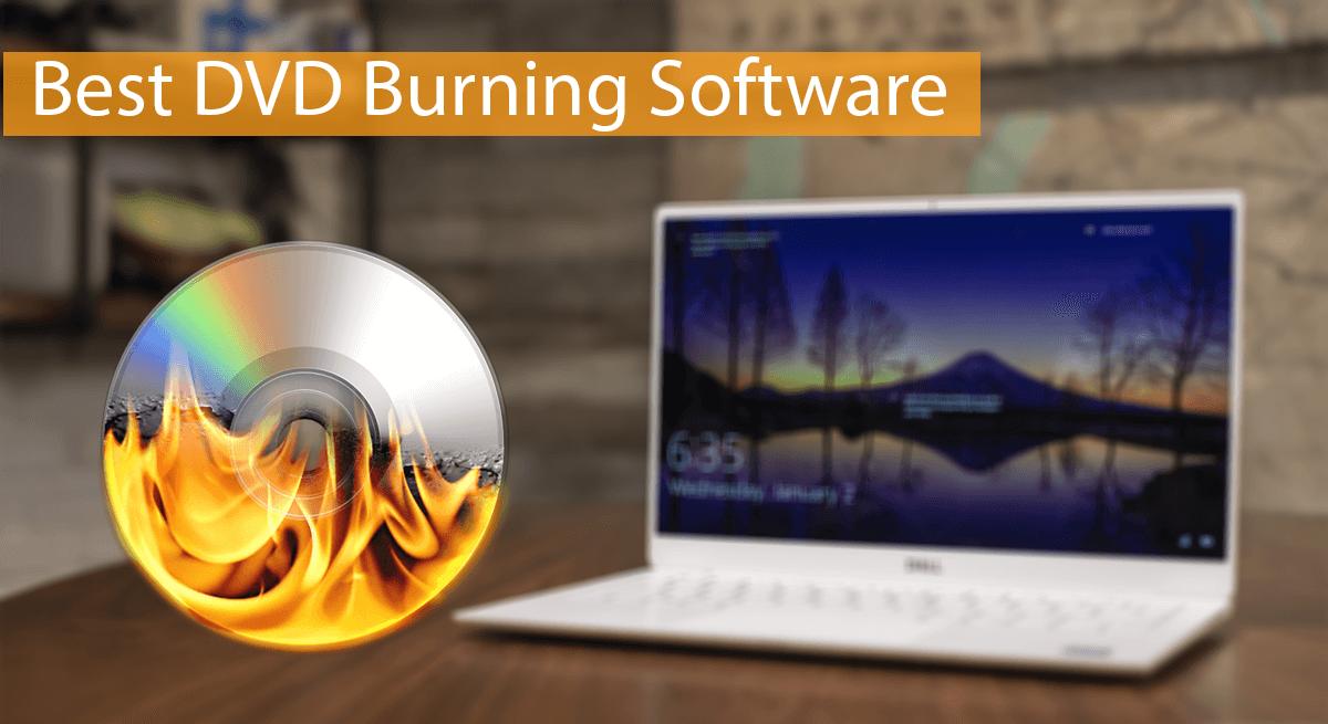 Top 10 Best DVD Burning Software For Windows - 2020 | Safe Tricks
