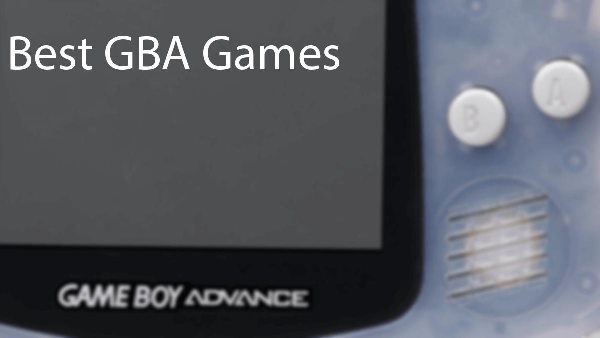 100+ Best GBA Games List - 2020 | Safe Tricks
