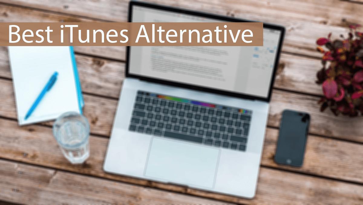 iTunes Alternatives : Similar Software - 2020 | Safe Tricks