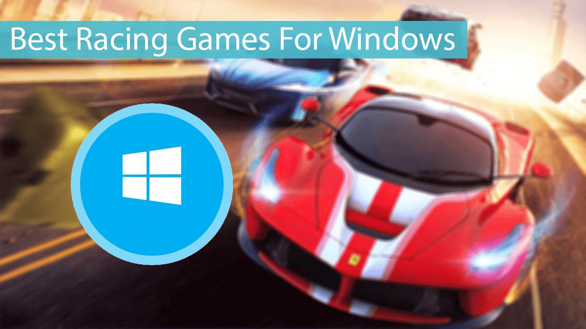 Top 10 Best Racing Games For Windows - 2020 | Safe Tricks