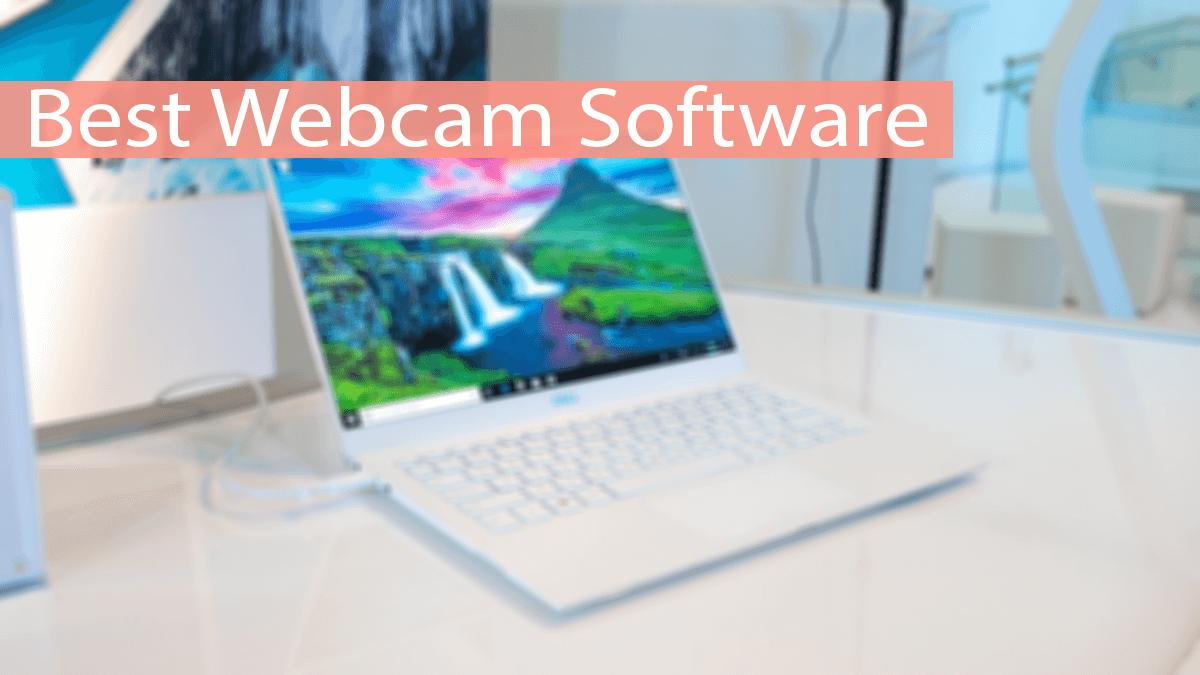 Top 10 Best Webcam Software - 2020 | Safe Tricks