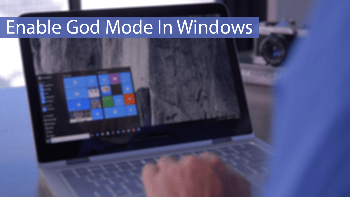 How To Enable God Mode On Windows 10 | Safe Tricks