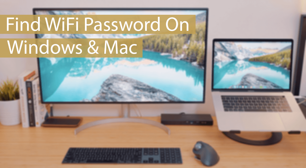 How To Find WIFI Password On Windows And MAC   Safe Tricks