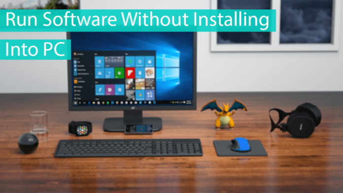 Run Software Without Installing Into PC Thumbnail