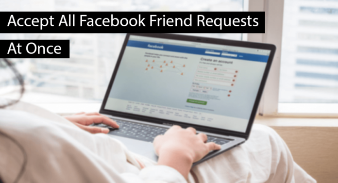 Accept Facebook Friend Requests At Once Thumbnail
