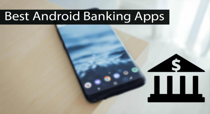Top 10 Best Mobile Banking Apps for Android Thumbnail