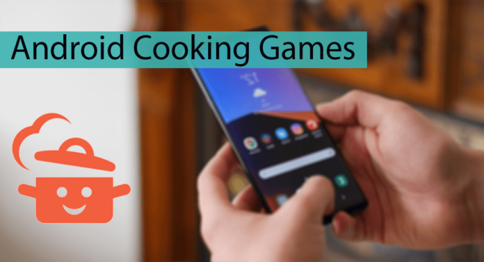 Top 10 Best Android Cooking Games Thumbnail