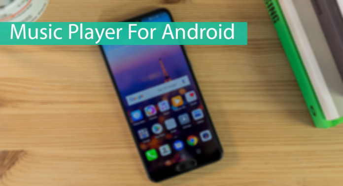 Top 10 Best Music Player For Android Thumbnail
