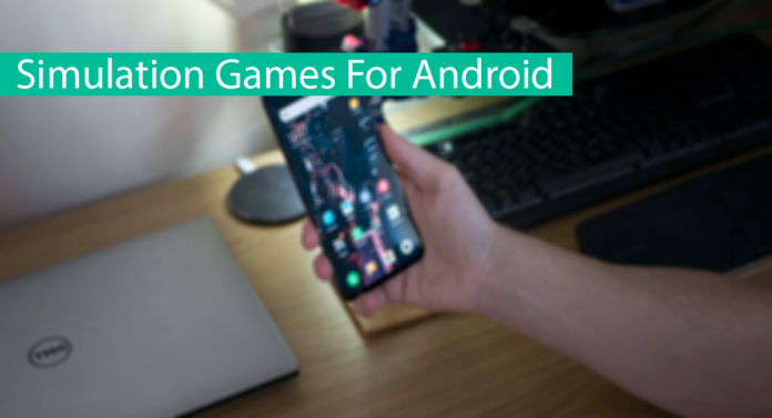 Top 10 Best Simulation Games For Android Thumbnail
