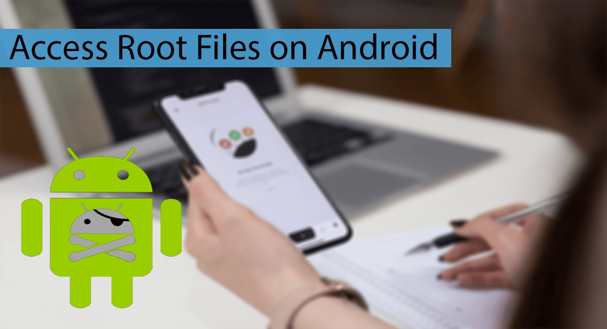 How To Access Rooted Files on Android Thumbnail