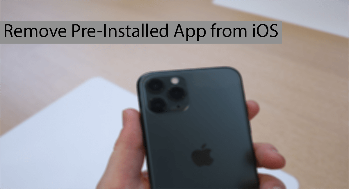 How To Remove Pre-Installed Apps From iOS Thumbnail