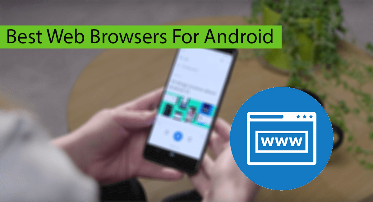 Best Web Browsers for Android Thumbnail