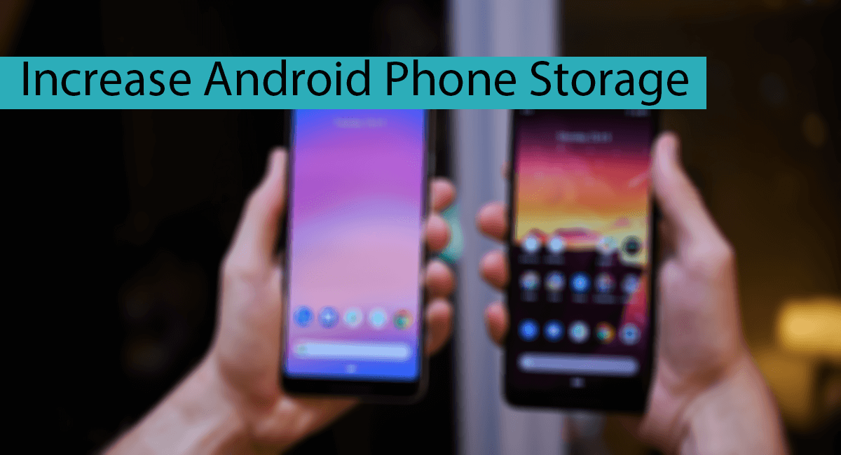 Increase Android Phone Storage Thumbnail